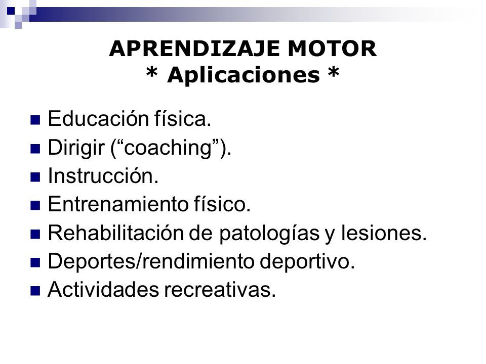 APRENDIZAJE MOTOR * Aplicaciones *