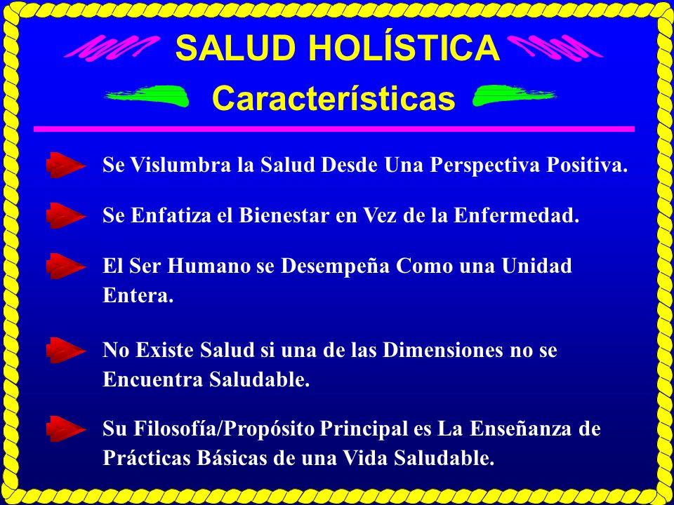 SALUD HOLÍSTICA Características