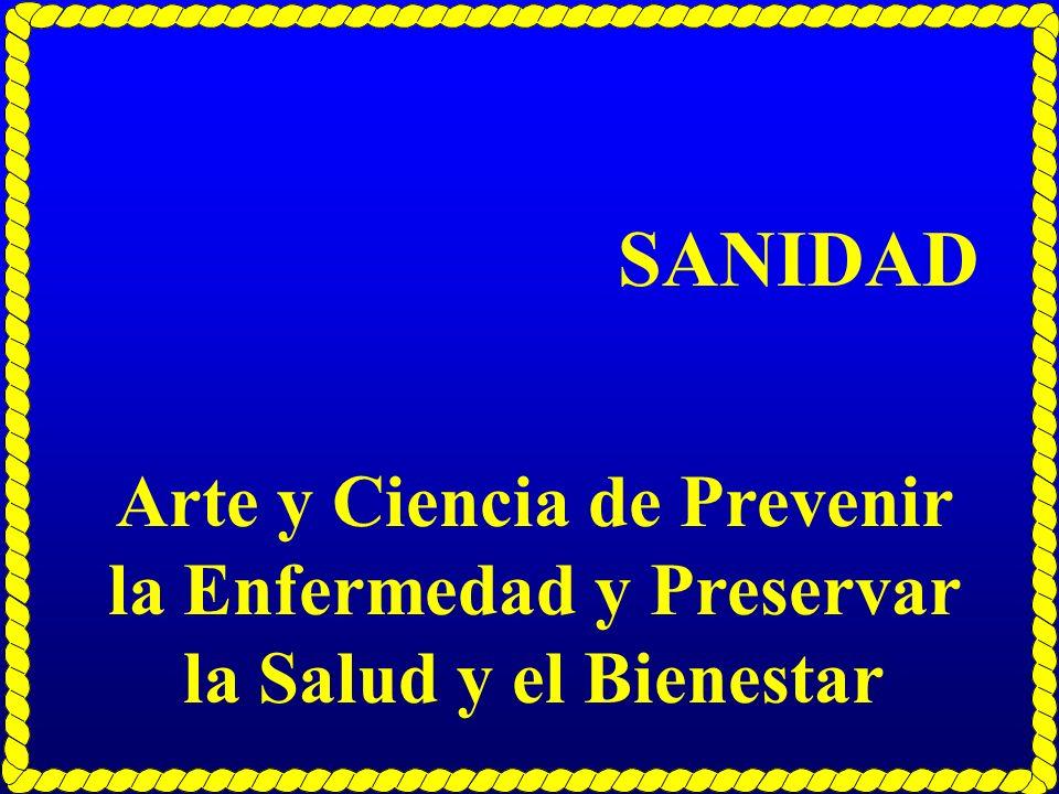 Arte y Ciencia de Prevenir la Enfermedad y Preservar