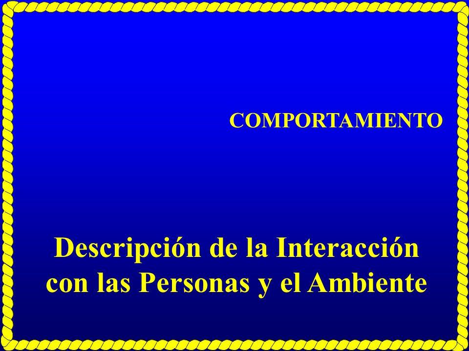 Descripción de la Interacción con las Personas y el Ambiente