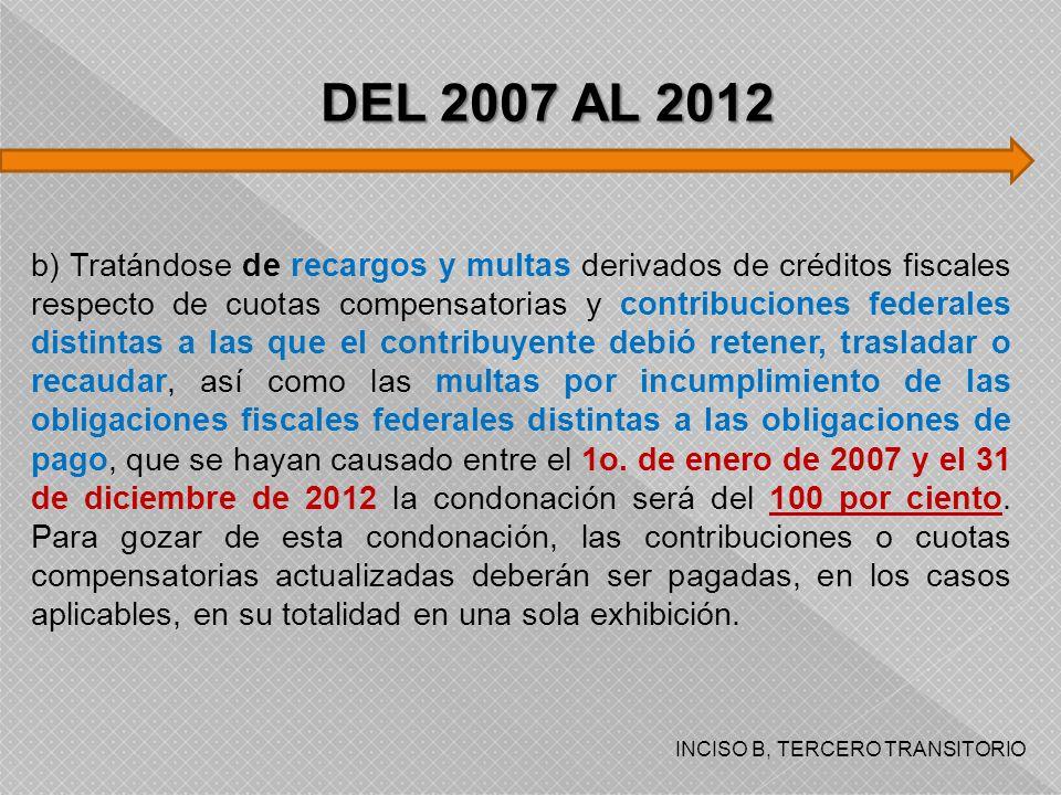 DEL 2007 AL 2012