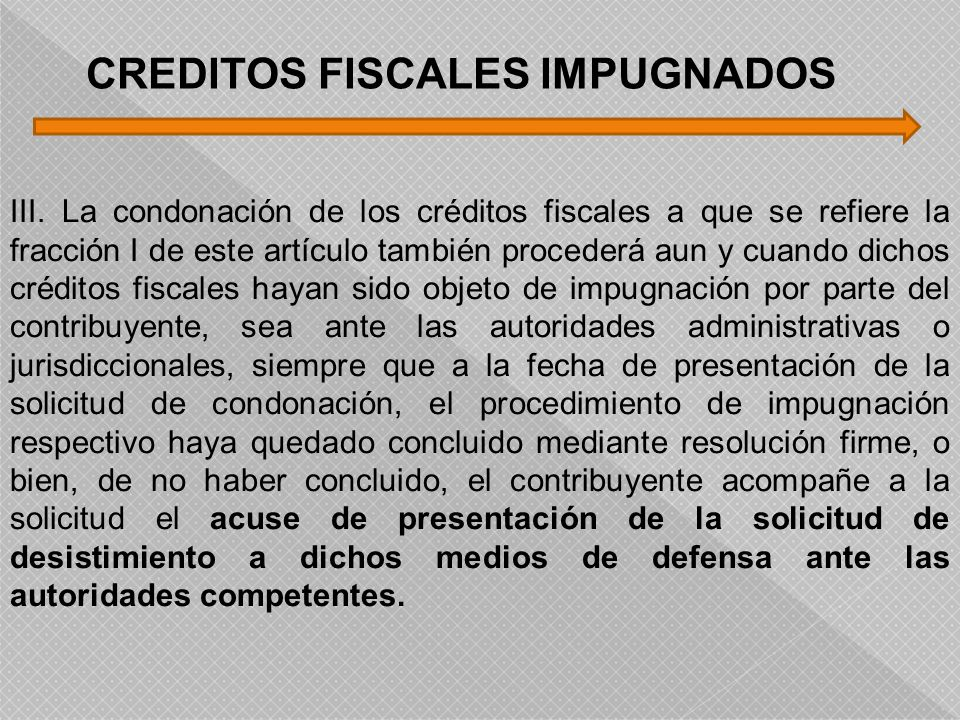 CREDITOS FISCALES IMPUGNADOS