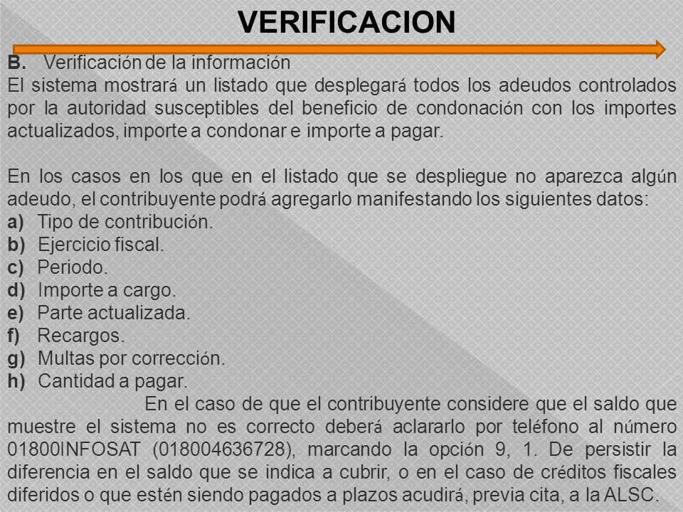 VERIFICACION B. Verificación de la información