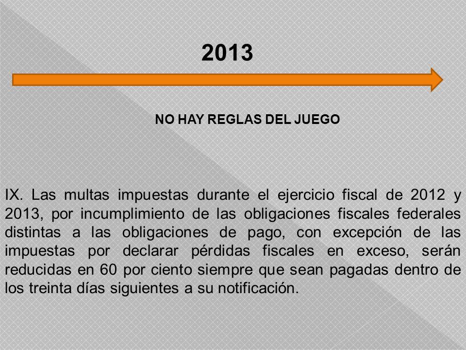 2013 NO HAY REGLAS DEL JUEGO.