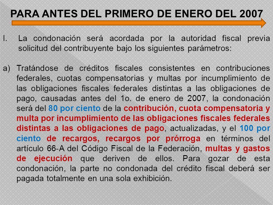 PARA ANTES DEL PRIMERO DE ENERO DEL 2007