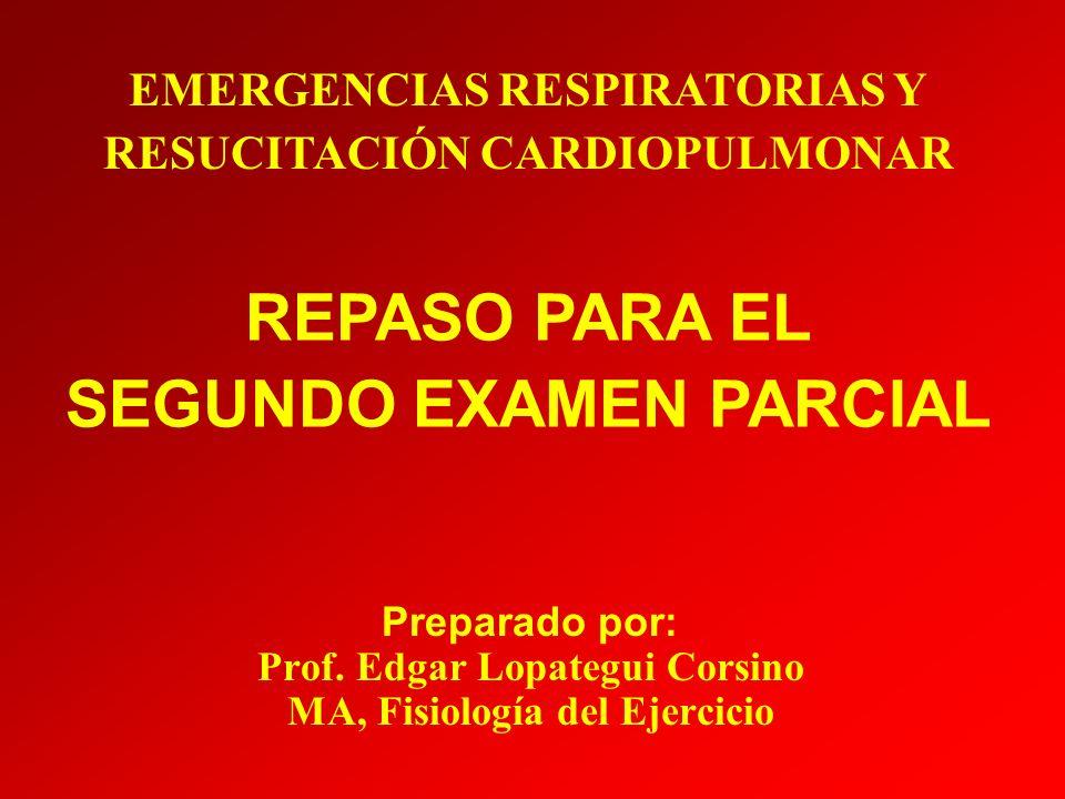 REPASO PARA EL SEGUNDO EXAMEN PARCIAL