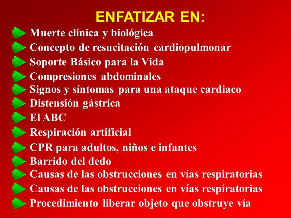 ENFATIZAR EN: Muerte clínica y biológica