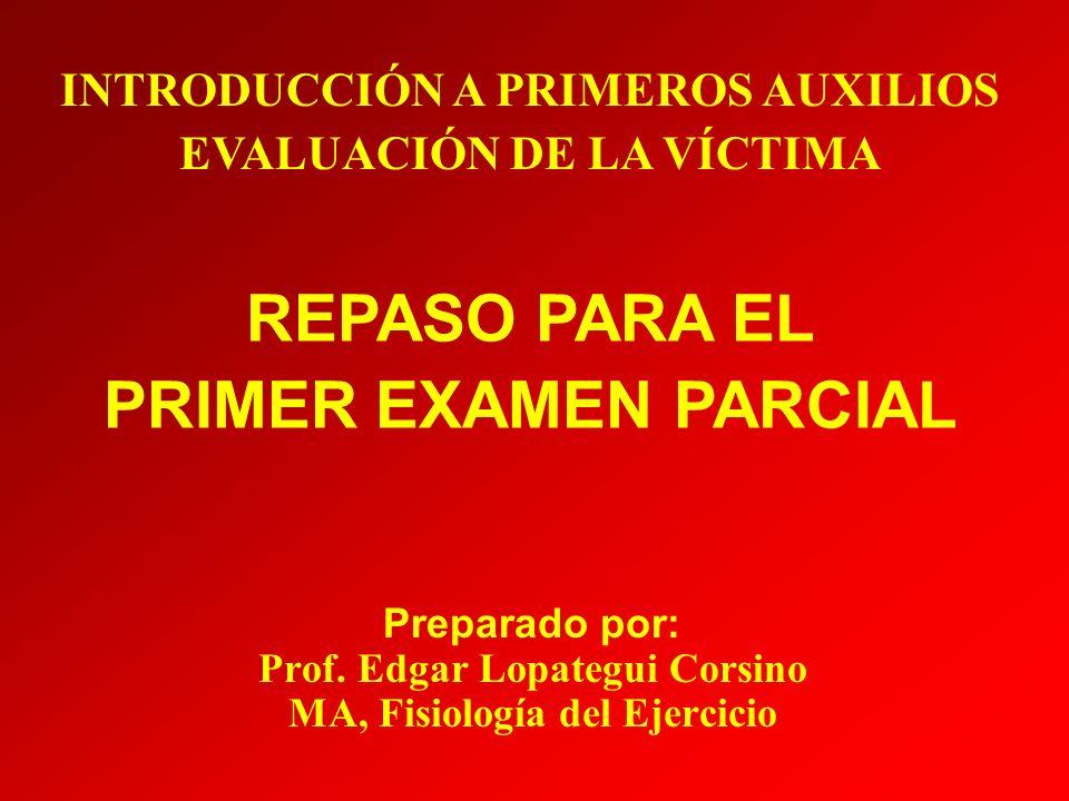 REPASO PARA EL PRIMER EXAMEN PARCIAL