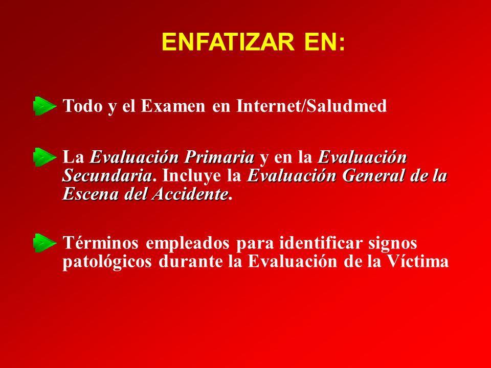 ENFATIZAR EN: Todo y el Examen en Internet/Saludmed
