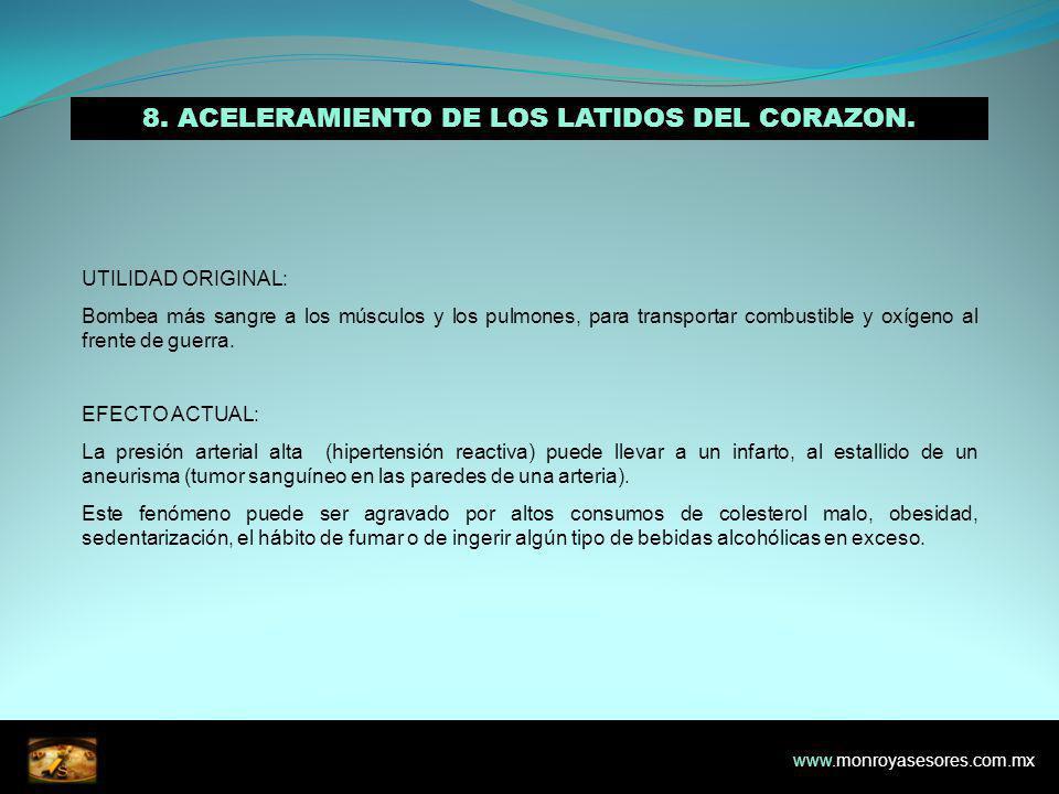 8. ACELERAMIENTO DE LOS LATIDOS DEL CORAZON.