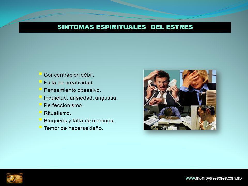 SINTOMAS ESPIRITUALES DEL ESTRES