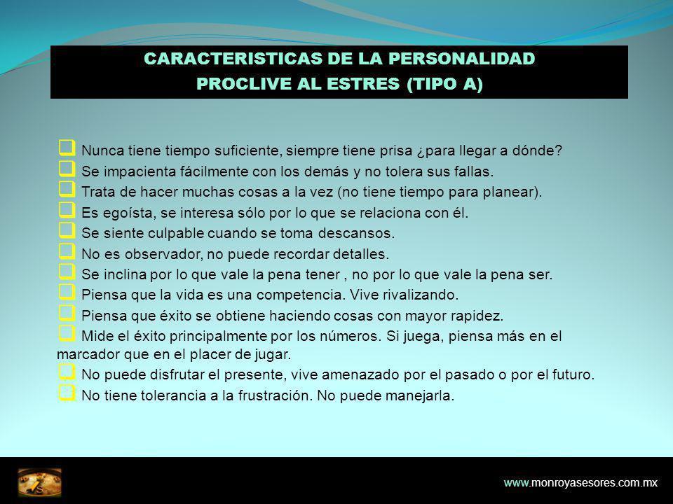 CARACTERISTICAS DE LA PERSONALIDAD PROCLIVE AL ESTRES (TIPO A)