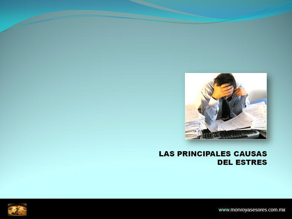 LAS PRINCIPALES CAUSAS DEL ESTRES