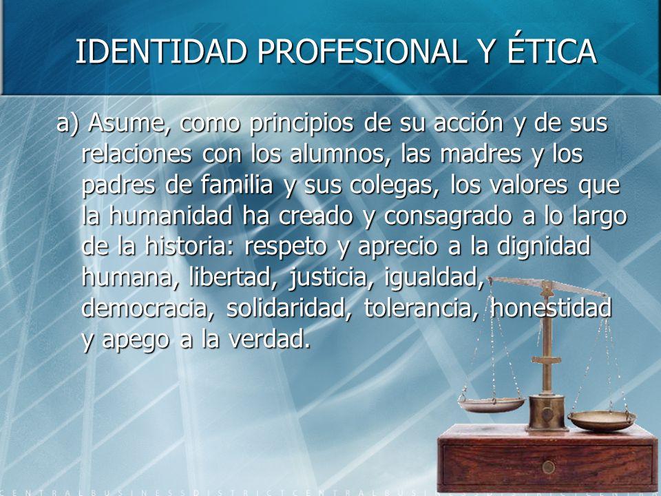 IDENTIDAD PROFESIONAL Y ÉTICA