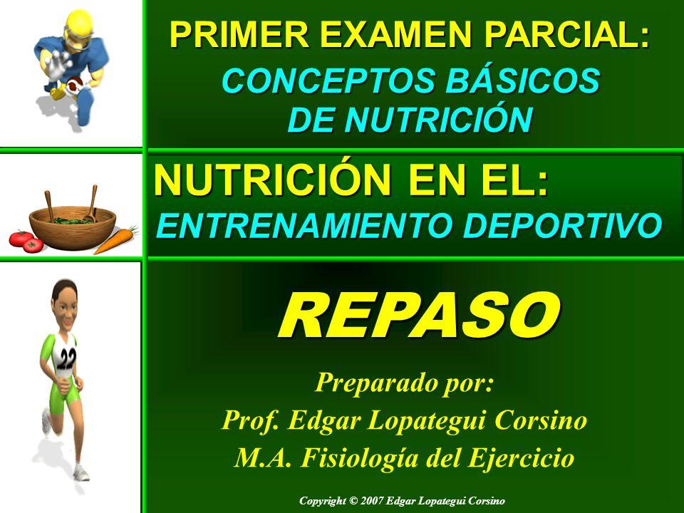 REPASO NUTRICIÓN EN EL: PRIMER EXAMEN PARCIAL: