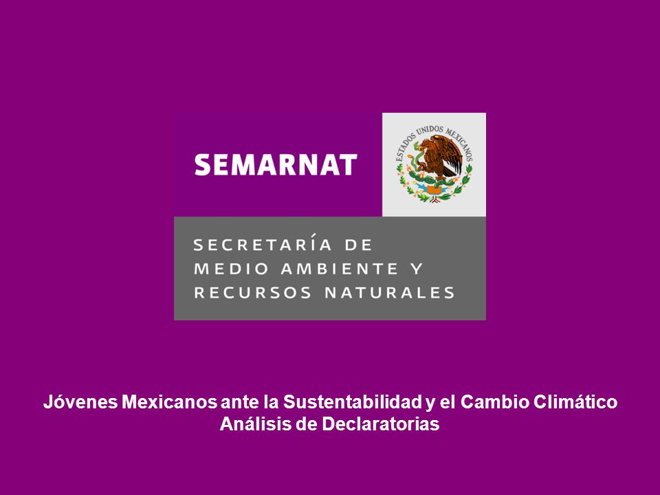 Jóvenes Mexicanos ante la Sustentabilidad y el Cambio Climático