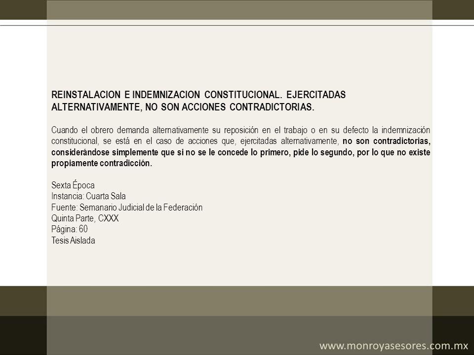 REINSTALACION E INDEMNIZACION CONSTITUCIONAL