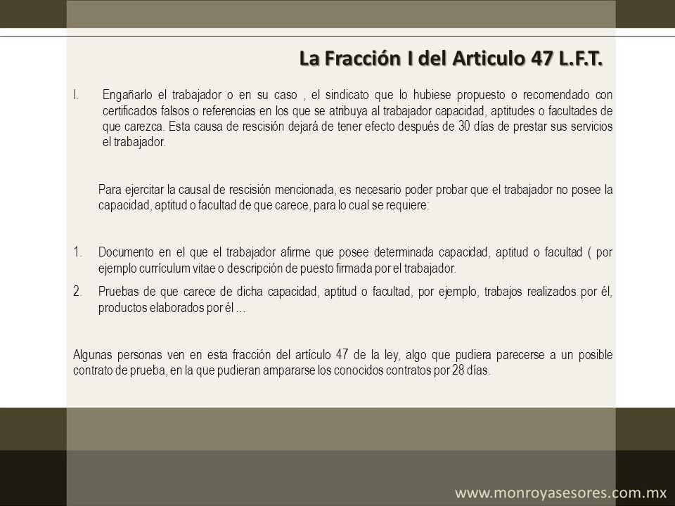 La Fracción I del Articulo 47 L.F.T.