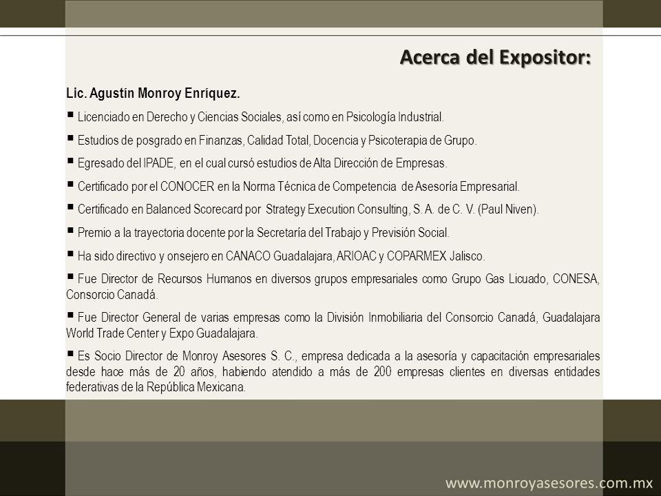 Acerca del Expositor: Lic. Agustín Monroy Enríquez.