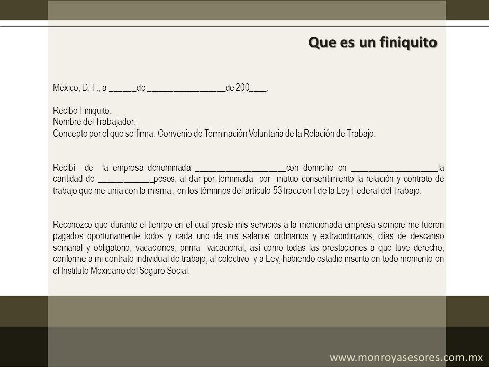 Que es un finiquito México, D. F., a ______de __________________de 200____. Recibo Finiquito. Nombre del Trabajador: