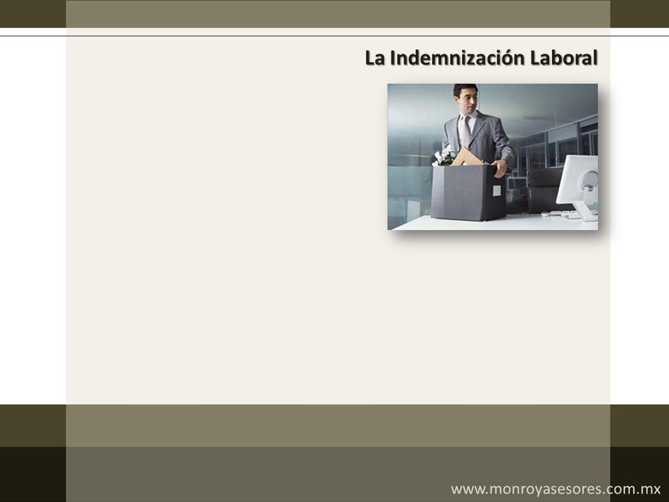 La Indemnización Laboral