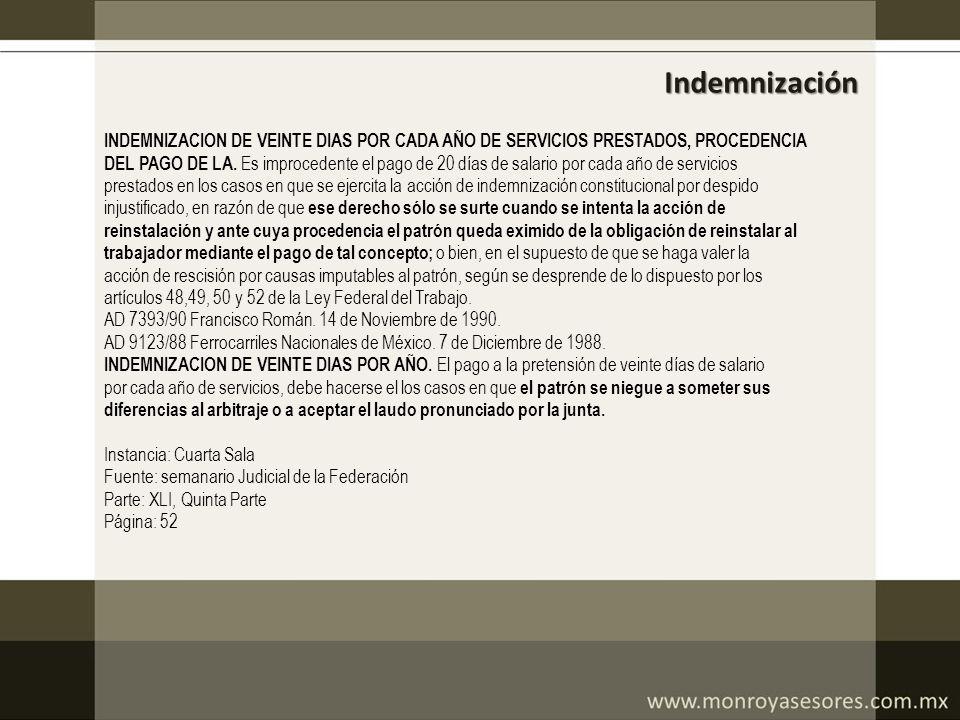 Indemnización INDEMNIZACION DE VEINTE DIAS POR CADA AÑO DE SERVICIOS PRESTADOS, PROCEDENCIA.