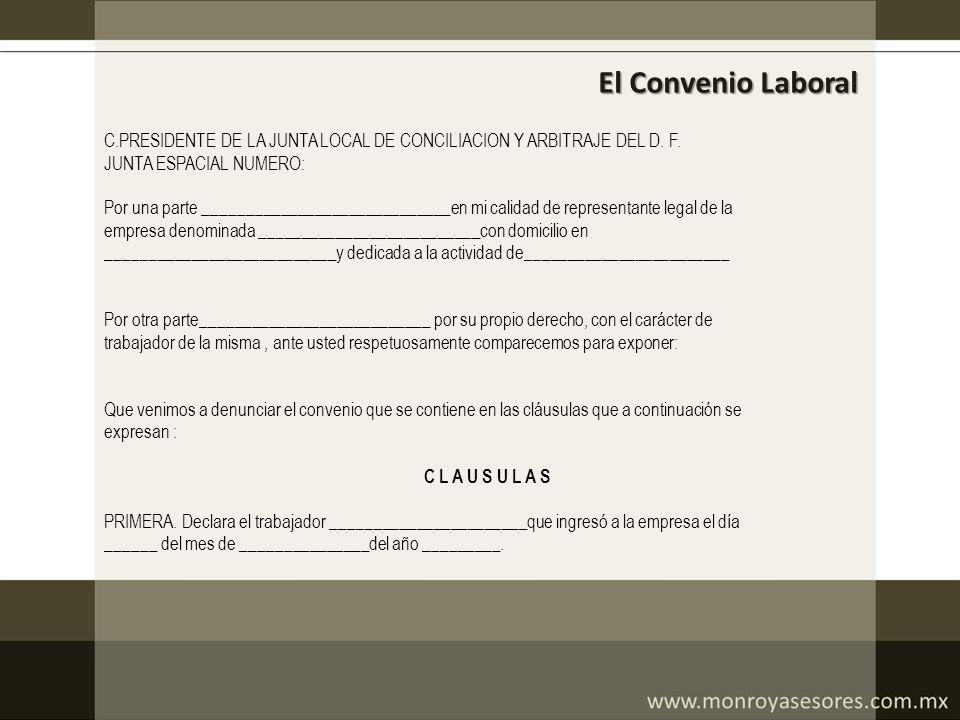 El Convenio Laboral C.PRESIDENTE DE LA JUNTA LOCAL DE CONCILIACION Y ARBITRAJE DEL D. F. JUNTA ESPACIAL NUMERO:
