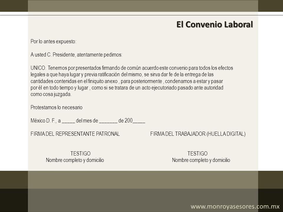 El Convenio Laboral Por lo antes expuesto: