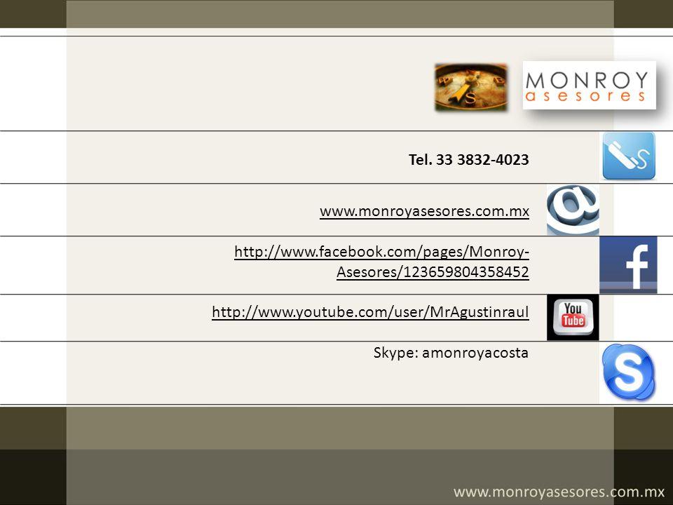 Tel. 33 3832-4023 www.monroyasesores.com.mx. http://www.facebook.com/pages/Monroy-Asesores/123659804358452.