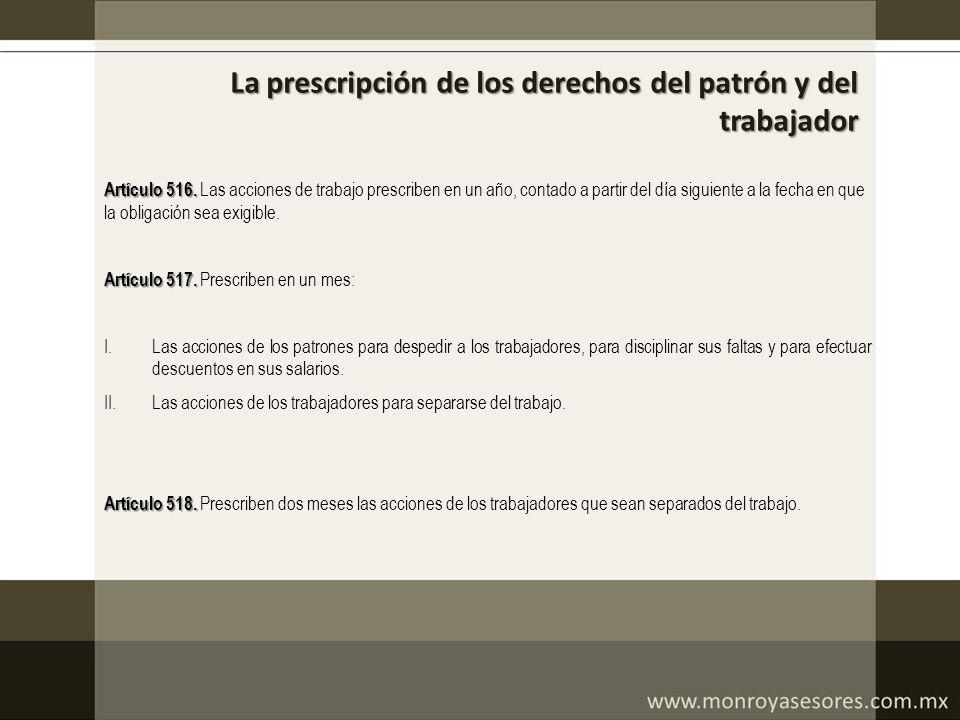 La prescripción de los derechos del patrón y del trabajador