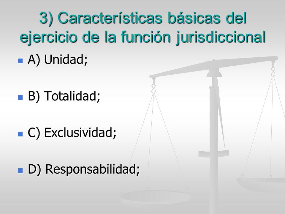 3) Características básicas del ejercicio de la función jurisdiccional