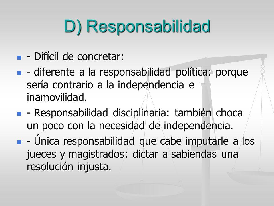 D) Responsabilidad - Difícil de concretar: