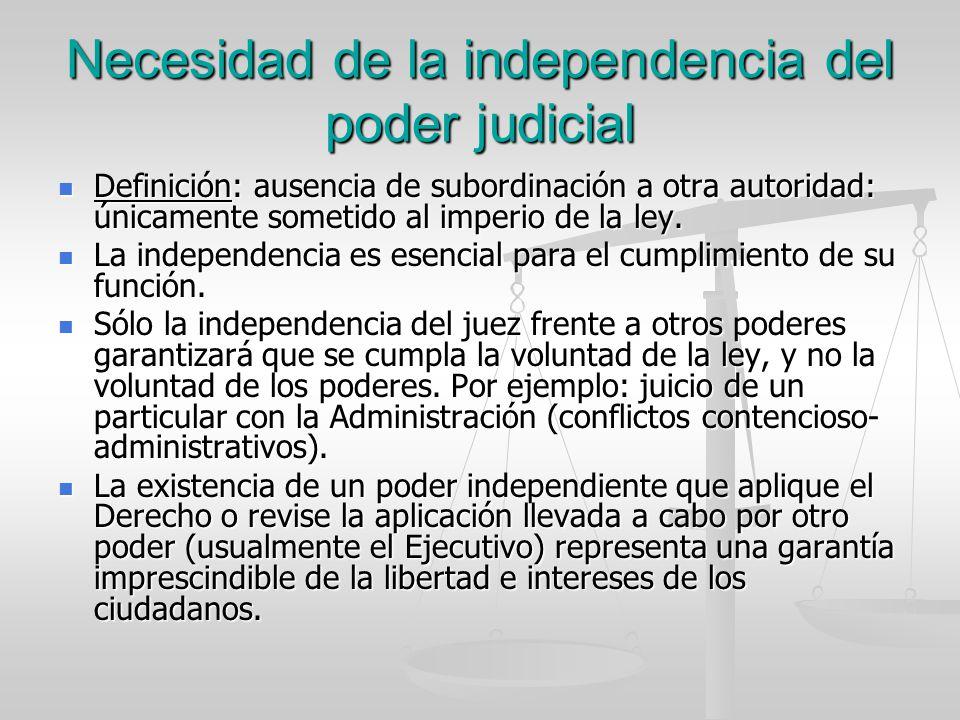 Necesidad de la independencia del poder judicial