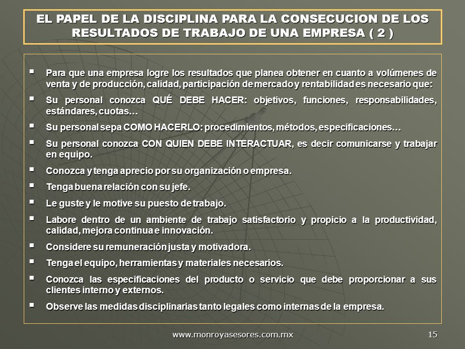 EL PAPEL DE LA DISCIPLINA PARA LA CONSECUCION DE LOS RESULTADOS DE TRABAJO DE UNA EMPRESA ( 2 )