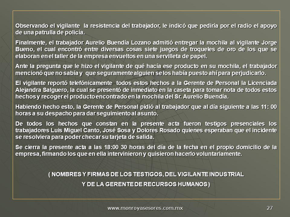 ( NOMBRES Y FIRMAS DE LOS TESTIGOS, DEL VIGILANTE INDUSTRIAL