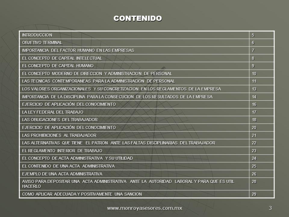 CONTENIDO www.monroyasesores.com.mx INTRODUCCION 5 OBJETIVO TERMINAL 6