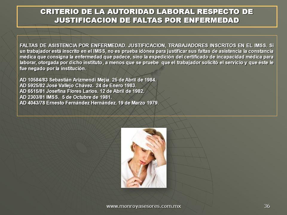 CRITERIO DE LA AUTORIDAD LABORAL RESPECTO DE JUSTIFICACION DE FALTAS POR ENFERMEDAD
