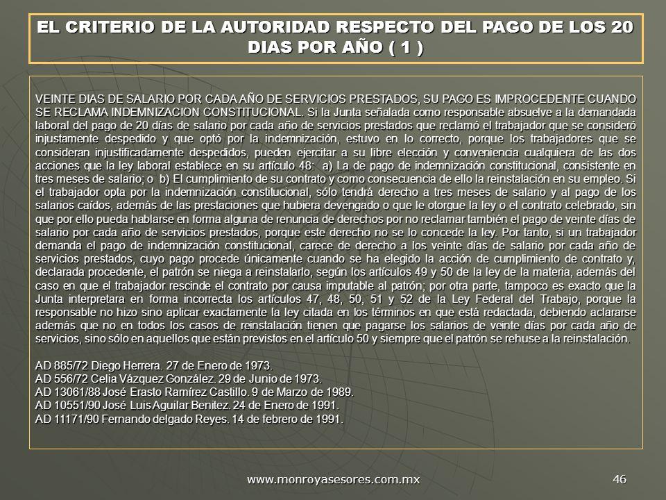 EL CRITERIO DE LA AUTORIDAD RESPECTO DEL PAGO DE LOS 20 DIAS POR AÑO ( 1 )