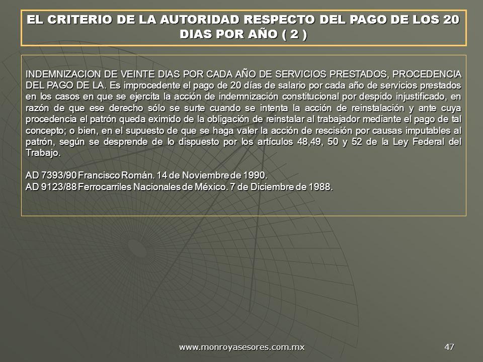 EL CRITERIO DE LA AUTORIDAD RESPECTO DEL PAGO DE LOS 20 DIAS POR AÑO ( 2 )