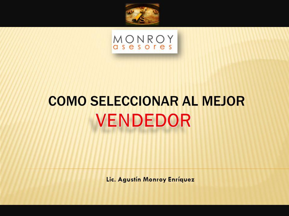 Lic. Agustín Monroy Enríquez