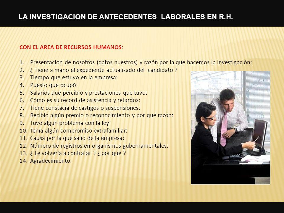 LA INVESTIGACION DE ANTECEDENTES LABORALES EN R.H.