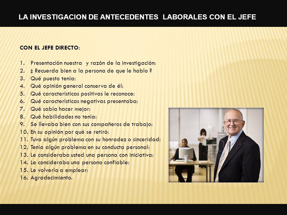 LA INVESTIGACION DE ANTECEDENTES LABORALES CON EL JEFE