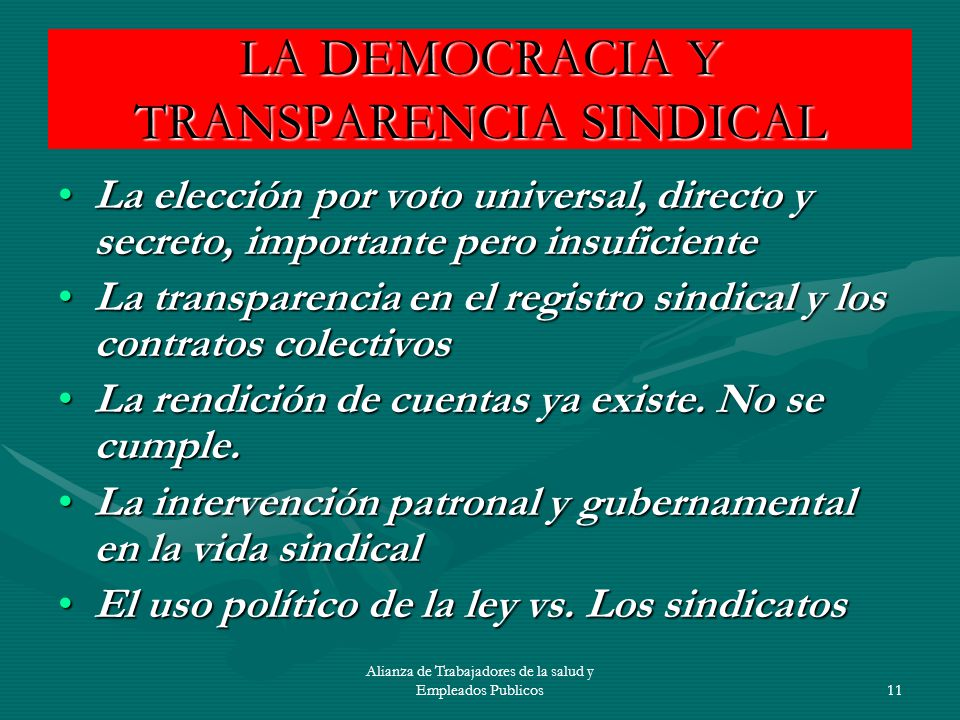 LA DEMOCRACIA Y TRANSPARENCIA SINDICAL