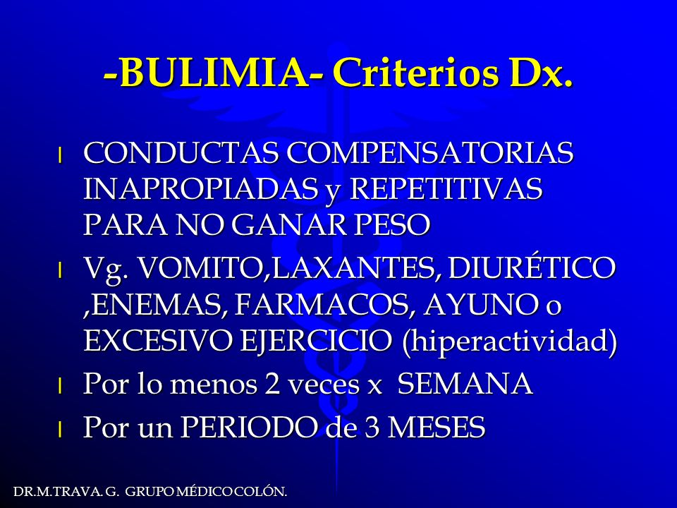 -BULIMIA- Criterios Dx.