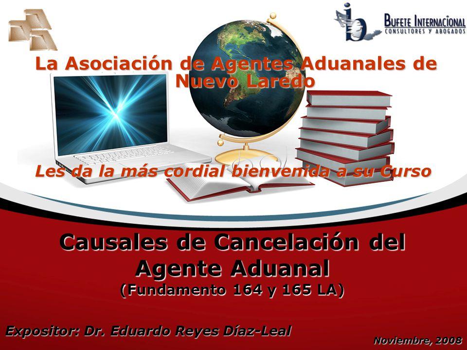 Causales de Cancelación del Agente Aduanal