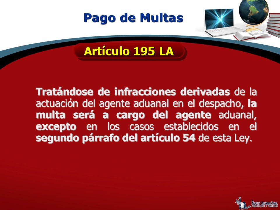 Pago de Multas Artículo 195 LA