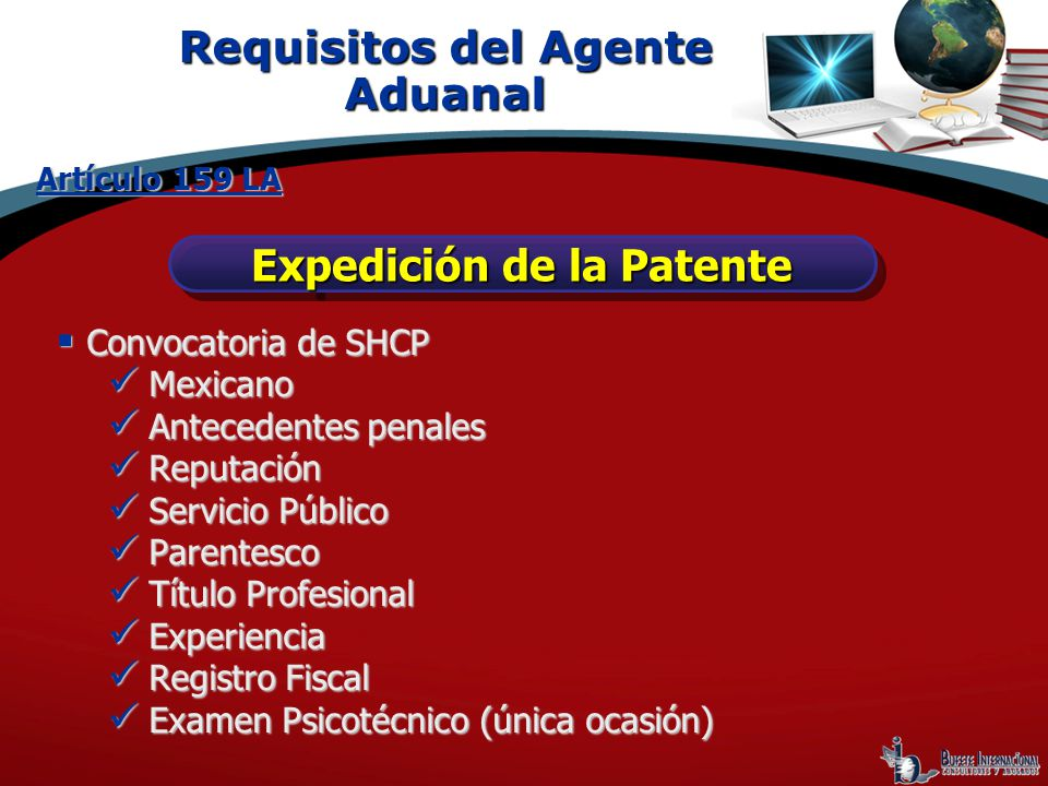 Requisitos del Agente Aduanal Expedición de la Patente
