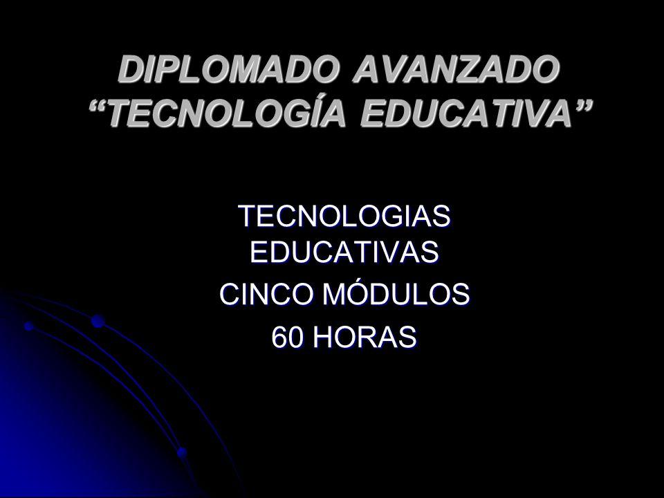 DIPLOMADO AVANZADO TECNOLOGÍA EDUCATIVA