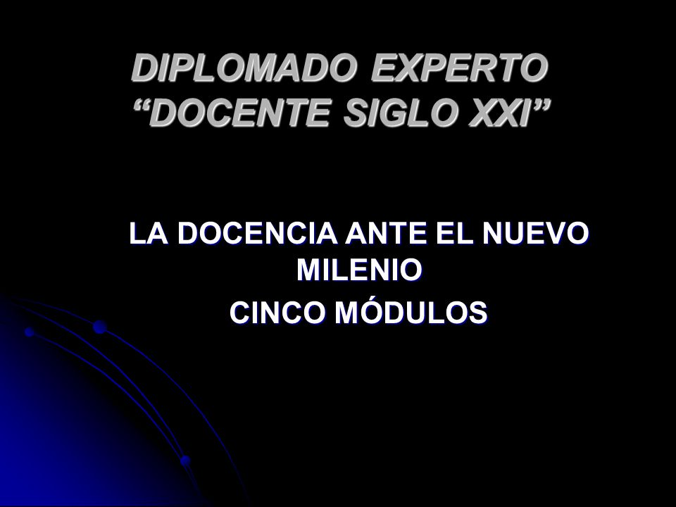 DIPLOMADO EXPERTO DOCENTE SIGLO XXI