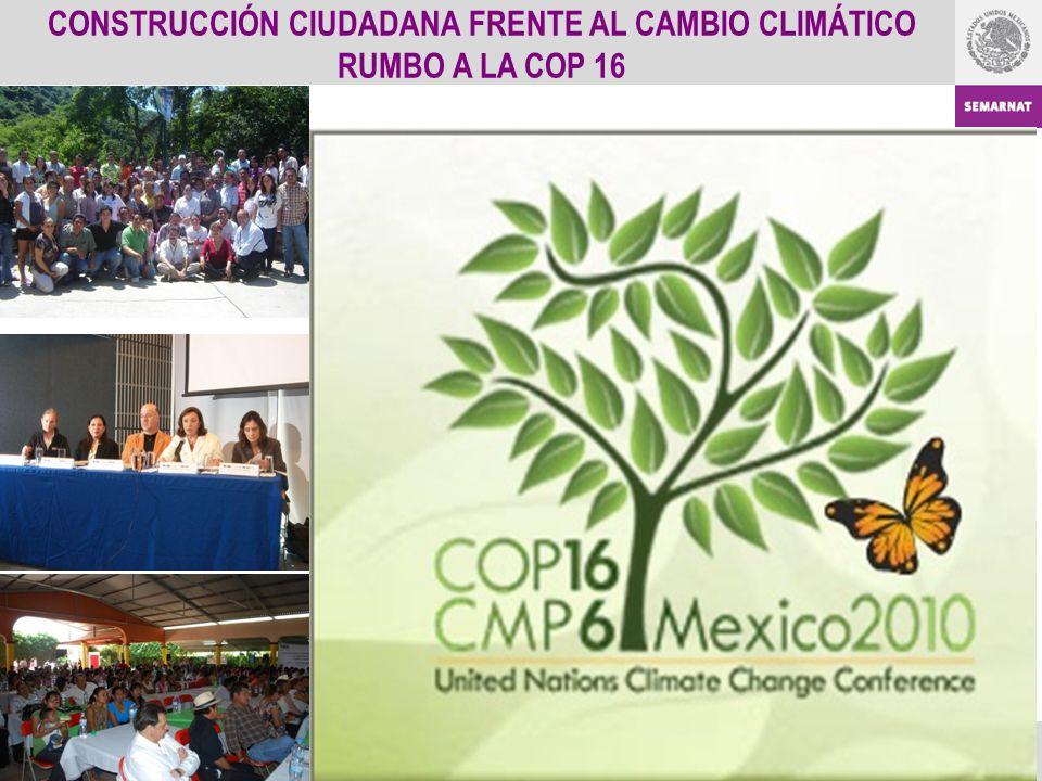 CONSTRUCCIÓN CIUDADANA FRENTE AL CAMBIO CLIMÁTICO RUMBO A LA COP 16